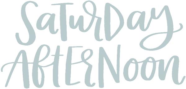 Saturday afternoon